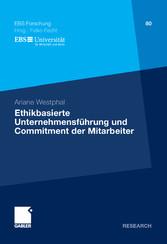 Ethikbasierte Unternehmensführung und Commitment der Mitarbeiter