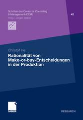 Rationalität von Make-or-buy-Entscheidungen in der Produktion