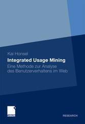 Integrated Usage Mining Eine Methode zur Analyse des Benutzerverhaltens im Web
