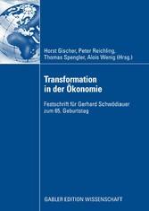 Transformation in der Ökonomie Festschrift für Gerhard Schwödiauer zum 65. Geburtstag