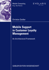 Mobile Support in Customer Loyalty Management An Architectural Framework