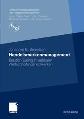 Handelsmarkenmanagement Solution Selling in vertikalen Wertschöpfungsnetzwerken