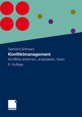 Konfliktmanagement Konflikte erkennen, analysieren, lösen