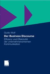 Der Business Discourse Effizienz und Effektivität der unternehmensinternen Kommunikation