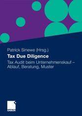 Tax Due Diligence Tax Audit beim Unternehmenskauf - Ablauf, Beratung, Muster