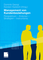 Management von Kundenbeziehungen Perspektiven - Analysen - Strategien -  Instrumente