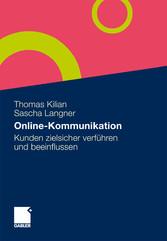 Online-Kommunikation Kunden zielsicher verführen und beeinflussen