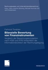 Bilanzielle Bewertung von Finanzinstrumenten Vergleich der Bewertungskonzeption nach HGB und IFRS hinsichtlich der Informationsfunktion der Rechnungslegung