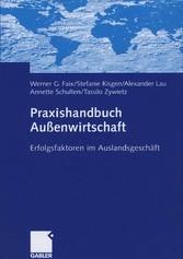 Praxishandbuch Außenwirtschaft Erfolgsfaktoren im Auslandsgeschäft
