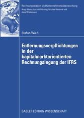 Entfernungsverpflichtungen in der kapitalmarktorientierten Rechnungslegung der IFRS