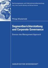 Segmentberichterstattung und Corporate Governance Grenzen des Management Approach