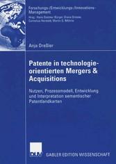 & Acquisitions Nutzen, Prozessmodell, Entwicklung und Interpretation semantischer Patentlandkarten