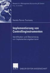 Implementierung von Controllinginstrumenten Identifikation und Überwindung von Implementierungsbarrieren