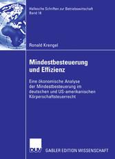 Mindestbesteuerung und Effizienz Eine ökonomische Analyse der Mindestbesteuerung im deutschen und US-amerikanischen Körperschaftsteuerrecht
