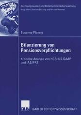 Bilanzierung von Pensionsverpflichtungen Kritische Analyse von HGB, US-GAAP und IAS/IFRS