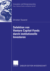 Selektion von Venture Capital-Fonds durch institutionelle Investoren