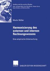 Harmonisierung des externen und internen Rechnungswesens Eine empirische Untersuchung