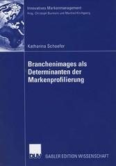 Branchenimages als Determinanten der Markenprofilierung