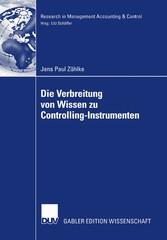 Die Verbreitung von Wissen zu Controlling-Instrumenten Eine Analyse der Veröffentlichungstätigkeit in deutsch- und englischsprachigen Fachzeitschriften