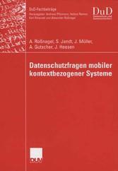 Datenschutzfragen mobiler kontextbezogener Systeme