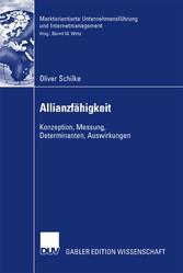 Allianzfähigkeit Konzeption, Messung, Determinanten, Auswirkungen