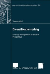 Diversifikationserfolg Eine top-management-orientierte Perspektive