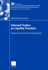 Informed Traders as Liquidity Providers Evidence from the German Equity Market