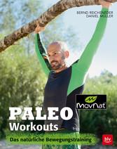 Paleo Workouts Das natürliche Bewegungstraining