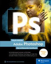 Adobe Photoshop Das umfassende Handbuch