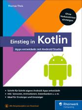 Einstieg in Kotlin Apps entwickeln mit Android Studio