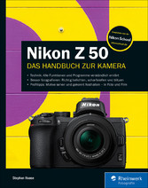 Nikon Z 50 Das Handbuch zur Kamera
