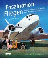 Faszination Fliegen Die zivile Luftfahrt und der Flughafen Rhein-Main in den 1930er-Jahren