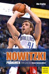 Das Nowitzki-Phänomen Dirk und die neue Generation