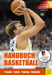 Handbuch Basketball Technik - Taktik - Training - Methodik