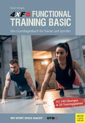 4XF Functional Training Basic Das Grundlagenbuch für Trainer und Sportler