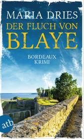 Der Fluch von Blaye Bordeaux-Krimi