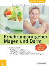 Ernährungsratgeber Magen und Darm Genießen erlaubt