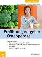 Ernährungsratgeber Osteoporose Genießen erlaubt