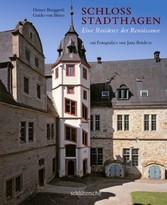 Schloss Stadthagen Eine Residenz der Renaissance. mit Fotografien von Jutta Brüdern