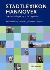 Stadtlexikon Hannover Von den Anfängen bis in die Gegenwart