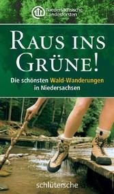 Raus ins Grüne! Die schönsten Wald-Wanderungen in Niedersachsen