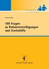 100 Fragen zu Patientenverfügungen und Sterbehilfe