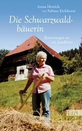 Die Schwarzwaldbäuerin Erinnerungen an ein Landleben