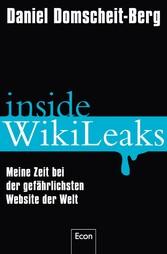 Inside WikiLeaks Meine Zeit bei der gefährlichsten Website der Welt