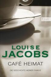 Café Heimat Die Geschichte meiner Familie