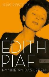 Édith Piaf Hymne an das Leben