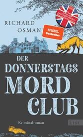 Der Donnerstagsmordclub Kriminalroman