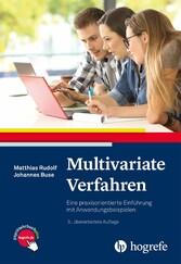 Multivariate Verfahren Eine praxisorientierte Einführung mit Anwendungsbeispielen