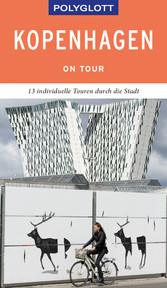 POLYGLOTT on tour Reiseführer Kopenhagen Individuelle Touren durch die Stadt