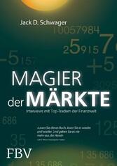Magier der Märkte Interviews mit Top-Tradern der Finanzwelt